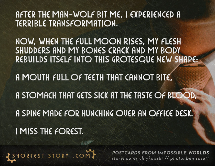 a short story about man-wolf bites and terrible transformations
